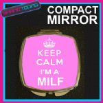KEEP CALM I'M A MILF YUMMY MUMMY MUM COMPACT LADIES METAL HANDBAG GIFT MIRROR
